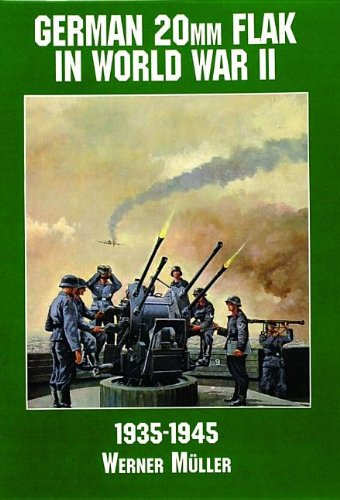 (German 20mm Flak in World War II: (Schiffer Military/Aviation History))