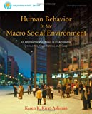 Brooks/Cole Empowerment Series: Human Behavior in the Macro Social Environment, Kirst-Ashman, Karen K., 1285075498
