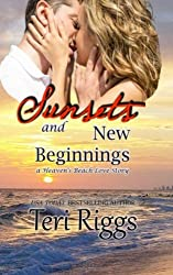 Sunset and New Beginnings (A Heaven's Beach Love Story) (Volume 1)