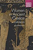 Women in Ancient Greece: A Sourcebook (Bloomsbury Sources in Ancient History)