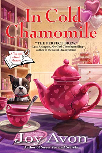 In Cold Chamomile: A Tea and a Read Mystery by [Avon, Joy]