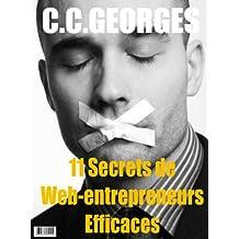 11 Secrets de Web-Entrepreneurs Efficaces (French Edition)