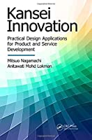 Kansei Innovation: Practical Design Applications for Product and Service Development Front Cover