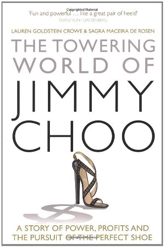 the-towering-world-of-jimmy-choo-a-story-of-power-profits-and-the-pursuit-of-the-perfect-shoe