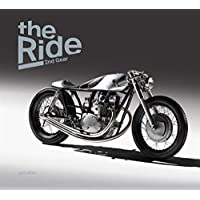 The Ride 2nd Gear: New Custom Motorcyclesand Their
