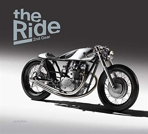 Pdf Transportation The Ride 2nd Gear: New Custom Motorcyclesand Their Builders. Gentlemen Edition