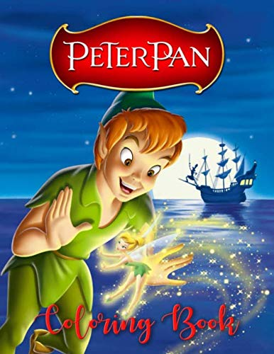 Peter Pan Coloring Book: 31 Illustrations | Ages 3-7 | Exclusive Book | Great Coloring Pages