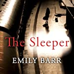The Sleeper | Emily Barr