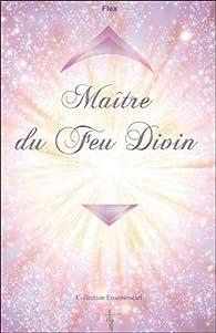 Maître du Feu Divin par Nathalie Chintanavitch