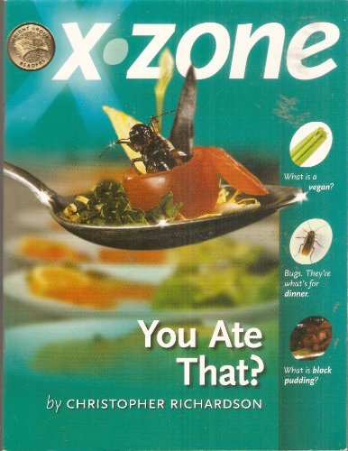You Ate That? (X-zone, Wright Group Readers)