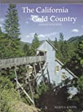 The California Gold Country: Highway 49 Revisited
