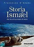 Storia di Ismael che ha attraversato il mare