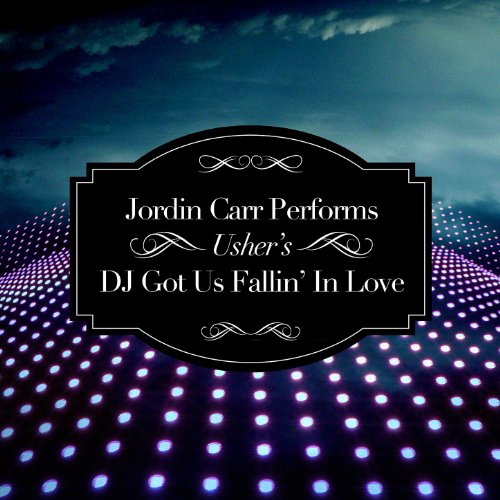 Jordin Carr Performs Usher's