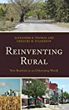 Reinventing Rural: New Realities in an Urbanizing