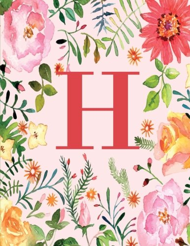 H: Monogram Initial H Notebook for Women, Girls and School, Pink Floral 8.5 x 11