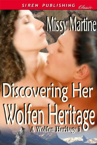 Book: Discovering Her Wolfen Heritage by Missy Martine
