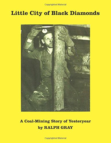 Download Little City of Black Diamonds: A Coal-mining Story of Yesteryear ebook