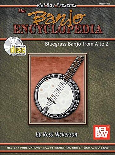 Mel Bay The Banjo Encyclopedia: Bluegrass Banjo from A to Z