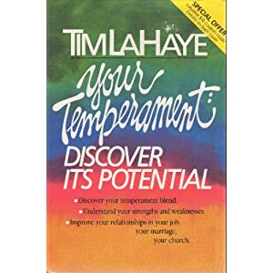 Your Temperament: Discover Its Potential Tim LaHaye