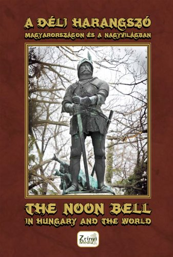 The Noon Bell in Hungary and the World