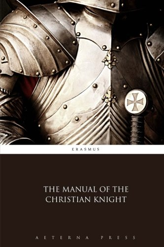 The Manual of the Christian Knight