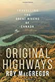 Book Cover for Original Highways: Travelling the Great Rivers of Canada