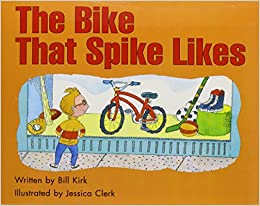 Book READY READERS, STAGE 3, BOOK 5, THE BIKE THAT SPIKE LIKES, SINGLE COPY (Celebration Press Ready Readers)