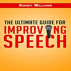 The Ultimate Guide for Improving Speech
