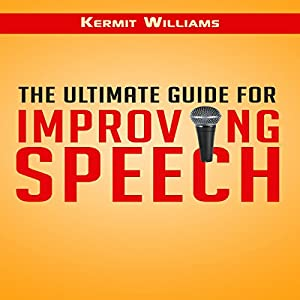 The Ultimate Guide for Improving Speech Audiobook