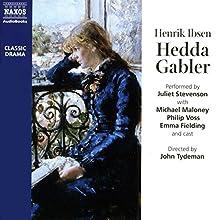 Hedda Gabler Performance by Henrik Ibsen Narrated by Juliet Stevenson, Michael Maloney,  full cast