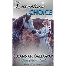 Mail Order Bride: Lucretia's Choice (Plum River Brides)