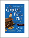 img - for The Chocolate Pirate Plot: A Chocoholic Mystery book / textbook / text book