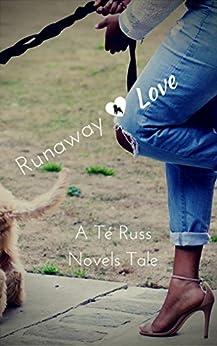 Runaway Love by [Russ, Té]