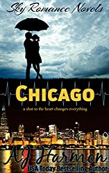 Chicago: a shot to the heart changes everything (Sky Romance Novels Book 3)