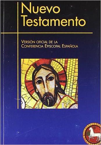 Book's Cover of Nuevo Testamento (Rca.) Version oficial: Versión oficial de la Conferencia Episcopal Española: 106 (EDICIONES BÍBLICAS) (Español) Tapa blanda – 1 febrero 2012