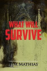 What Will Survive (The War of Histories - An Epic Dark Fantasy Series Book 3)