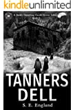 Tanners Dell: A Darkly Disturbing Occult Horror Trilogy - Book 2