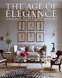 Age of Elegance: Interiors by Alex Papachristidis