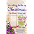 Wedding Bells in Christmas (Christmas, Colorado)