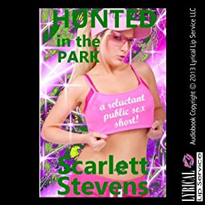 Hunted in the Park: A Reluctant Public Sex Short Audiobook