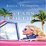 Stars Collide: Backstage Pass, Book #1 | Janice Thompson