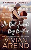 Her Best Friend's Big Brother: contains One Sexy Ride / Yearning Hearts (Favorite Tropes Collection Book 8)