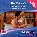 The Prince's Chambermaid Audiobook by Sharon Kendrick Narrated by Jenny Sterlin