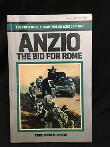 Anzio  Bid For Rome  First Move To Capture An Axis Capital