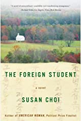 The Foreign Student: A Novel Kindle Edition