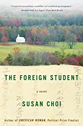 The Foreign Student: A Novel