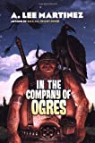 In the Company of Ogres
