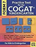 Practice Test for the COGAT Form 7 Kindergarten Level 5/6: Gifted and Talented Test Prep for Kindergarten, CogAT Kindergarten Practice Test; CogAT ... Workbook for Children in Kindergarten, GATE