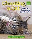 Choosing a Cat, Laura S. Jeffrey, 0766040798