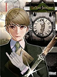La Tour fantôme, tome 1 par Taro Nogizaka